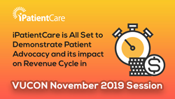 iPatientCare is All Set to Demonstrate Patient Advocacy and its impact on Revenue Cycle in VUCON November 2019 Session