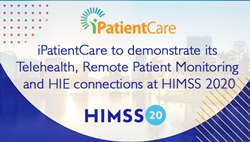iPatientCare to demonstrate its Telehealth, Remote Patient Monitoring and HIE connections at HIMSS 2020